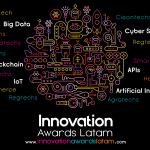 Es tiempo de galardonar el emprendimiento-Innovation Awards Latam 2018